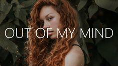 Out Of My Mind, Your Music, Mixtape, Singers, Lyrics, Mindfulness, Youtube, Song Lyrics, Singer