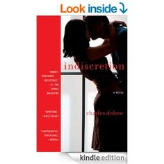 Indiscretion: A Novel - Kindle edition by Charles Dubow. Literature & Fiction Kindle eBooks @ Amazon.com.