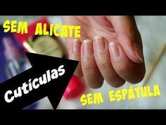 Como remover a cutícula sem usar alicate e espátula | Renata Nicolau - YouTube