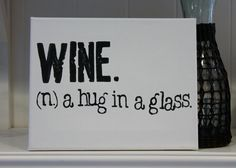 8x10  Wine (n.) a hug in a glass White Artist canvas by Houseof3 #wine #houseof308