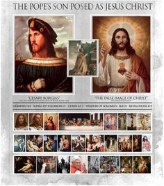 "popes son as jesus ""And laid open the book of the law, wherein the heathen had sought to paint the likeness of their images."" – 1 Maccabees 3:48"