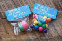 Instead of birthday...how about summer?  Then hand out for end of school year gifts!