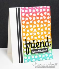 Maureen Merritt featuring products from the Summer 2015 Stamp of Approval Friendship Collection
