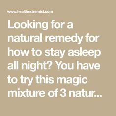 Looking for a natural remedy for how to stay asleep all night? You have to try this magic mixture of 3 natural ingredients, coconut oil, honey, and sea salt