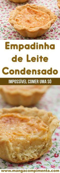 Empadinha de Leite Condensado – uma doce delicioso, impossível comer apenas um! #receita #doce #sobremesa