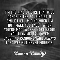 Cute n Country Cute Quotes, Great Quotes, Quotes To Live By, Funny Quotes, Inspirational Quotes, Awesome Quotes, Meaningful Quotes, Moving On Quotes, Cute N Country