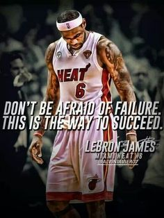 "H) LeBron James is known to be one the greatest basketball players in the National Basketball League (NBA) of all time. He is also one of the most successful and hard working athletes in the sport of basketball. He has achieved 2 NBA championships, 4-time MVP, 3-time gold medalist, 10-time NBA All-Star. The quote states: ""Don't be afraid of failure. This is the way to succeed."" - LeBron James"