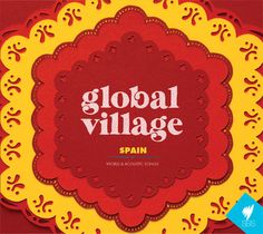 Latest round of illustrations and album artwork for Universal and SBS's Global Village music compilations.