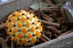 Pomander - great for the holiday (Christmas) season. wonderful smell of orange, cloves, cinnamon, anise & bay leaves.