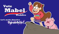 Honestly, the U.S. would be in better hands if Mabel were elected president instead of anyone currently running.