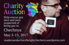 Guest Post from Kaje Harper – Helping LGBT Chechens #chechenrainbow