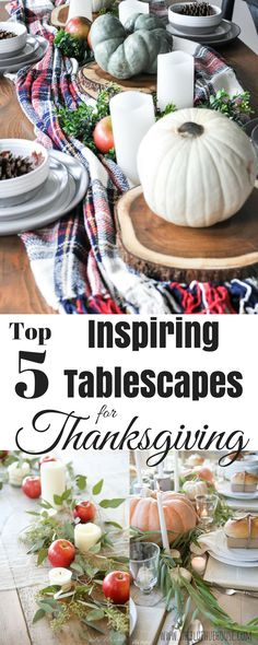 Top 5 Inspiring Thanksgiving Table-scape Ideas! – The Blue Hue House