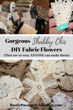How to make EASY no-sew DIY fabric flowers. - - Learn how to make these easy no-sew shabby chic fabric flowers in just a few short steps. You will love the variety that these flowers bring. Shabby Chic Headbands, Shabby Chic Baby, Shabby Chic Flowers, Shabby Chic Fabric, Estilo Shabby Chic, Shabby Chic Crafts, Burlap Flowers, Shabby Chic Homes, Shabby Chic Decor