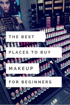 Ever went to a makeup store, only to be super overwhelmed at the amount of choices of brands and beauty products? Check out this list of the Best Places to buy makeup as a beginner!