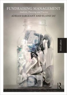 Fundraising management Adrian Sargeant, Elaine Jay 658.15224 S245f3