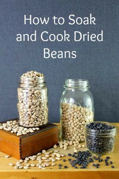 Tips on Cooking Dried Beans ~ Frugallivingnw
