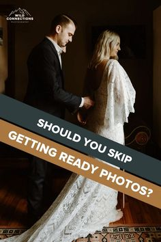 Do We Need Getting Ready Photos? | Wild Connections Photography Elope Wedding, Destination Wedding, Wedding Planning, Family Presents, Epic Photos, Elopement Inspiration, Best Wedding Photographers, Get Excited, Wedding Story