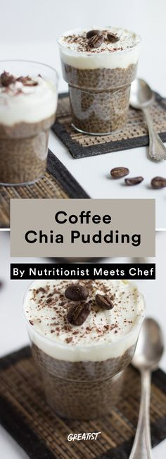 6. Coffee Chia Pudding #easy #coffee #recipes https://greatist.com/eat/coffee-recipes-that-use-your-leftover-cup