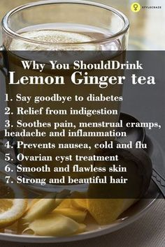 7 Best Benefits and Uses of Lemon ginger Tea for Skin, Hair and Health - Health Detox Calendula Benefits, Lemon Benefits, Matcha Benefits, Ovarian Cyst Treatment, Lemon Uses, Tomato Nutrition, Stomach Ulcers, Stop Eating, Herbal Remedies