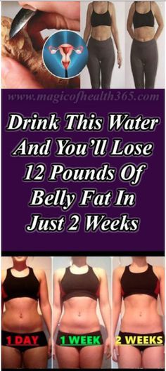 DRINK THIS WATER AND YOU'LL LOSE 12 POUNDS OF BELLY FAT IN JUST 2 WEEKS ...
