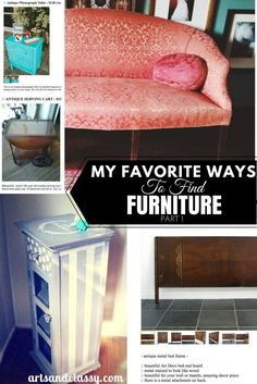 My Favorite Ways To Find Furniture Part 1 - Teaching more about Craigslist and Curbside Finds. It's the best way to find projects as a DIY Home Decor Blogger.
