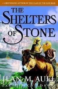 The Shelters of Stone,  by Jean M. Auel