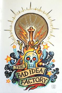 Rough concept - The Bad Idea Factory by Johnny Stingray