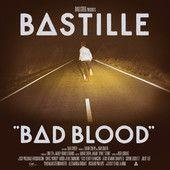 Bad Blood – Bastille   HMV Go Online   Music Ent in the 21st Cent!