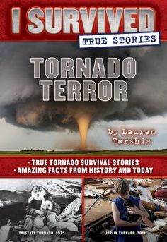 Cover image for Tornado Terror (I Survived True Stories #3): True Tornado Survival Stories and Amazing Facts from History and Today