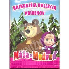 autor neuvedený - Máša a medveď - Najkrajšia kolekcia príbehov od 10,87 € | Knizny.sk