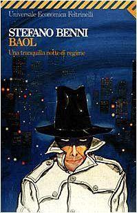 Baol. Una tranquilla notte di regime di Stefano Benni, http://www.amazon.it/dp/8807811987/ref=cm_sw_r_pi_dp_XYgorb1AJEMEJ