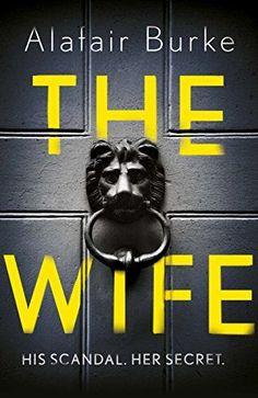 The Wife by Alafair Burke https://www.amazon.co.uk/dp/B076C287J8/ref=cm_sw_r_pi_dp_x_CiEeAb3MAR5KB