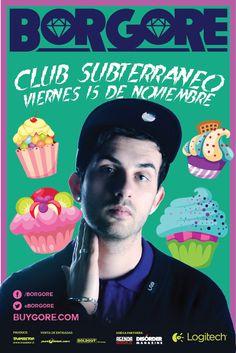 Borgore - 15 de noviembre - Club Subterráneo