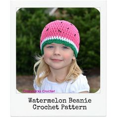 Watermelon Beanie Pattern    The Watermelon Beanie pattern is a quick and easy project.  The pattern includes all sizes, color-coded instructions, and color photographs to help guide you.  There are also suggestions for embellishing your beanie.  You will need WW yarn and an I or J hook to complete this hat.    ...