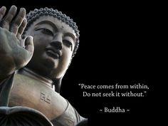"""苦集灭道 Blessed Buddhist Amulets: Buddha Quotes- Peace comes from within, Do not seek it without."""""""