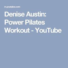 Denise Austin: Power Pilates Workout - YouTube