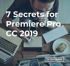 7 Secrets for Premiere Pro CC 2019 - FilterGrade 7 Secrets for Premiere Pro CC 2019 - FilterGrade Keyboard Shortcuts, Adobe Premiere Pro, Free Photoshop, Free Space, Graphic Design Tutorials, Best Graphics, Videography, The Secret, Masters
