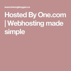 Hosted By One.com | Webhosting made simple