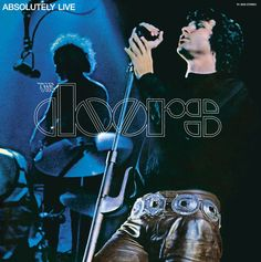The Doors - Absolutely Live - One of the first albums I owned.