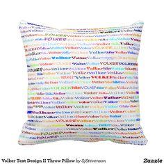 Volker Text Design II Throw Pillow