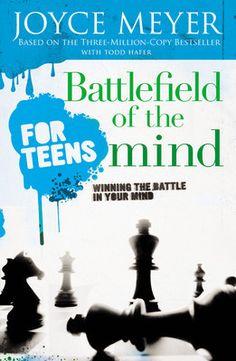 Battlefield of the Mind for Teens by Joyce Meyer – Celebrate Faith