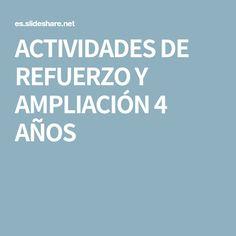 ACTIVIDADES DE REFUERZO Y AMPLIACIÓN 4 AÑOS Activities, Places