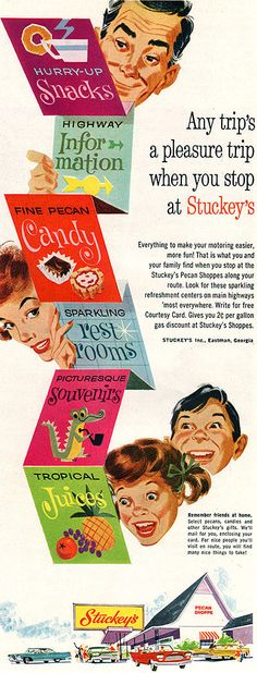 Vintage Stuckeys ad, 1961  Oh how we loved looking for the next Stuckey's & hoping that Dad would stop!