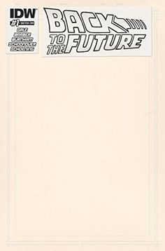 Back To the Future #1 Artist Ed Blank Sketch Cover @ niftywarehouse.com #NiftyWarehouse #BackToTheFuture #Movie #Film #Movies #Gifts
