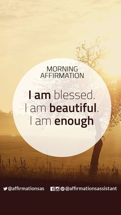 "Morning Affirmation: ""I am blessed. I am beautiful. I am enough"" #successtrain #joytrain #ThriveTOGETHER #abundance #positive #lawofattraction #affirmation #affirmations #positiveaffirmations #positiveaffirmation #success #happiness #motivation #motivational #abundant #loa"