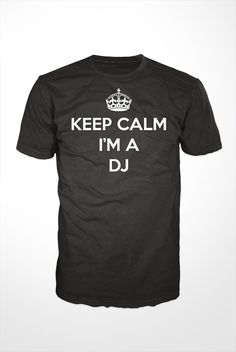DJ TShirt keep calm i'm a dj deejay tee shirt vinyl by GetSnacks, $16.99