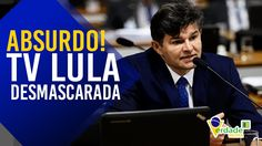 Absurdo! TV Lula desmascarada - com José Medeiros