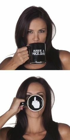 Amazon.com: HAVE A NICE DAY Funny Coffee Mugs: Kitchen & Dining SADLY OUT OF STOCK, NEED THIS FOR MY MORNING COFFEE AND READING ALL OF OBUMMERS SHIT!!!!!