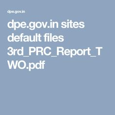 dpe.gov.in sites default files 3rd_PRC_Report_TWO.pdf