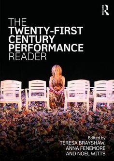 The Twenty-First Century Performance Reader: 1st Edition (Paperback) - Routledge